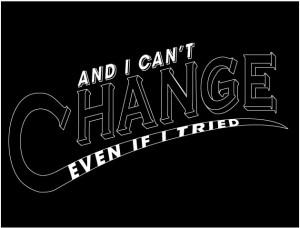 I-cant-change