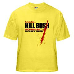 Kill Bush T-Shirt