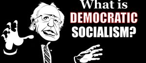 Democratic Socialism is Government Sanctioned Theft by Majority Vote