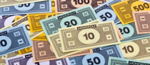 The World Is Playing With Monopoly Money