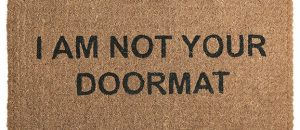 Has God Called Us To be the Doormat for the World?